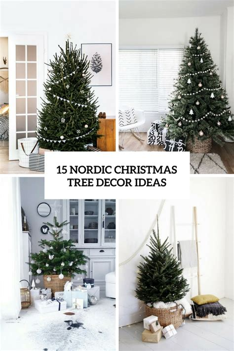 15 chrustmas decir items you wont have to take down 15 nordic tree decor ideas shelterness
