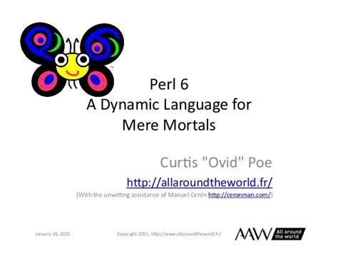 for mere mortals perl 6 for mere mortals