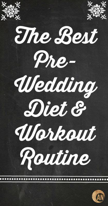 The Best Pre Wedding Diet & Workout Routine   Health and