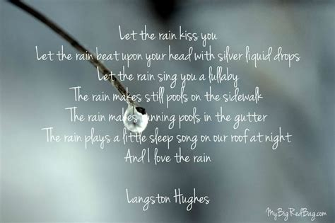 quote langston hughes theme rain let the rain kiss you 17 best images about poet s corner on pinterest student