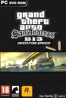 gta san andreas free download full version compressed pc gta san andreas b 13 nfs free download pc game full