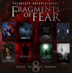fragments of horror exclusive horror anthology series fragments of fear
