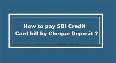 How To Use Sbi Gift Card - how to pay sbi credit card bill by cheque deposit