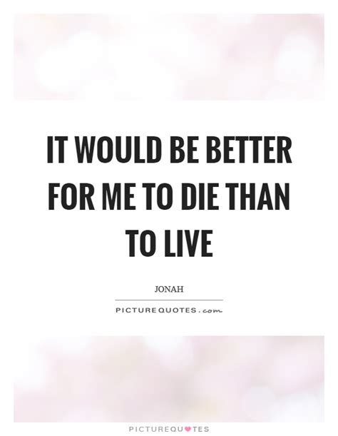 better to die a wolf than to live the of a a story of resistance and books it would be better for me to die than to live picture quotes