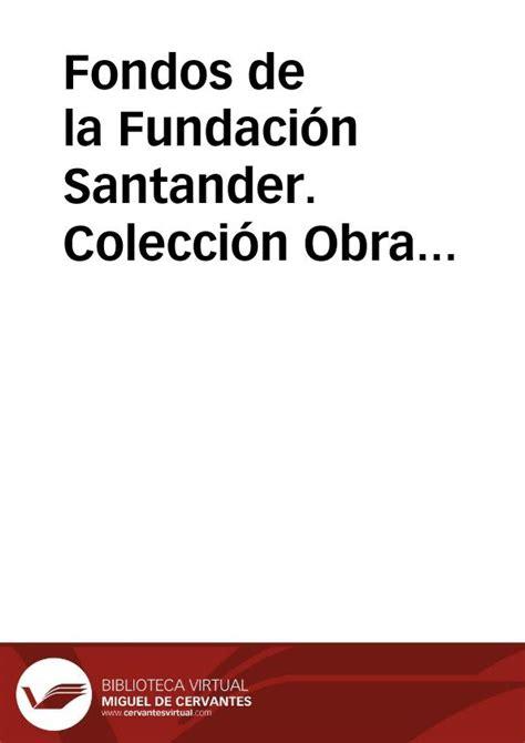buscador fondos banco santander fondos de la fundaci 243 n santander colecci 243 n obra