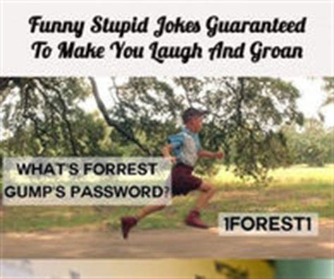 7 Lame Jokes That Make Me Laugh by Dumb Jokes Pictures Photos Images And Pics For