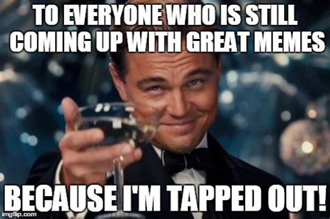 Who Still Up Meme - leonardo dicaprio cheers meme imgflip