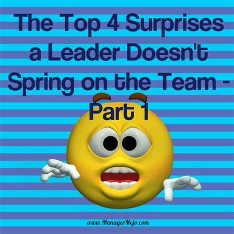 the top 4 surprises a leader doesn t spring on the team