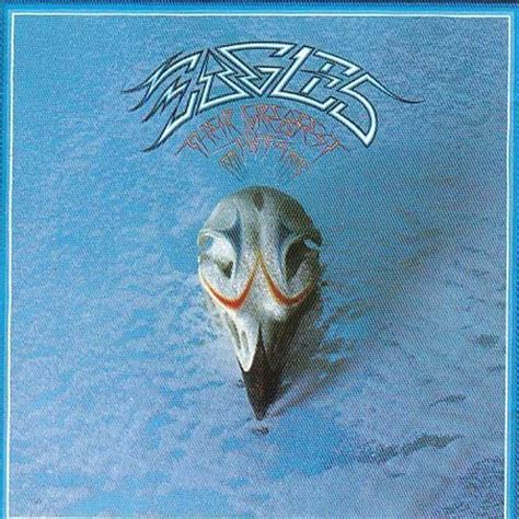 best of the eagles album eagles their greatest hits 1971 1975 1990 eagles