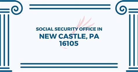 social security office in new castle pennsylvania 16105