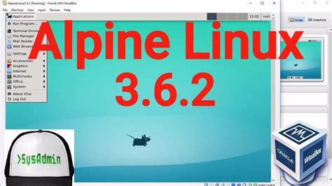 tutorial alpine linux alpine linux 3 6 2 installation xfce desktop environment
