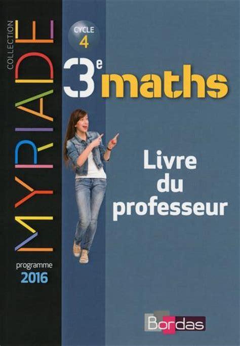 mathmatiques cycle 4 myriade carto bac terminale fichier 233 l 232 ve pardon mickael librairie la page