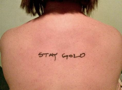 stay gold tattoo my stay gold in s handwriting from the