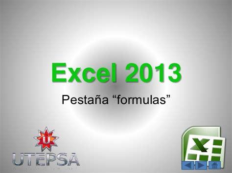 tutorial excel 2013 en español tutorial pesta 241 a formulas en excel 2013