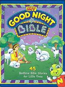 all my ones a collection of stories books my bible 45 bedtime bible stories for