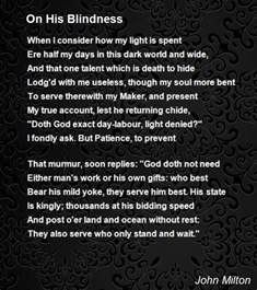 on his blindness summary on his blindness poem by milton poem