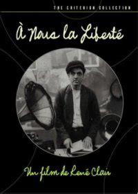 rene clair yönetmen bizim i 231 in 214 zg 252 rl 252 k 192 nous la libert 233 1931