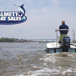 palmetto boat sales charleston sc palmetto boat sales boat dealers 1634 savannah hwy