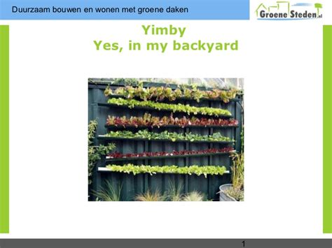 Yimby Yes In My Back Yard Mobiele Moestuin In Uw Achtertuin