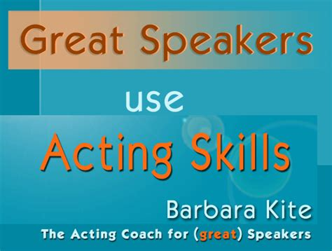 Tm Skill Authentic speaking coaching workshops barbara kite acting and speaking coach in portland oregon