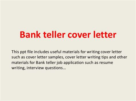 write an application letter for a bank teller bank teller cover letter