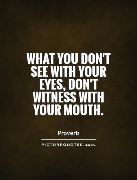 Seeing What Others Don T 1 what you don t see with your don t witness with your picture quotes