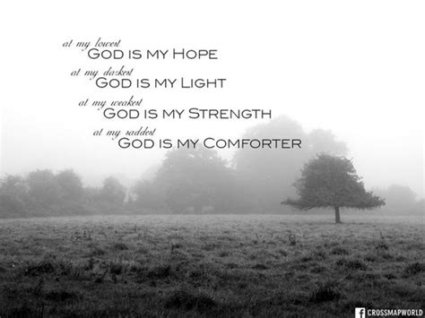 god our comforter god is our hope our light our strength and our comforter
