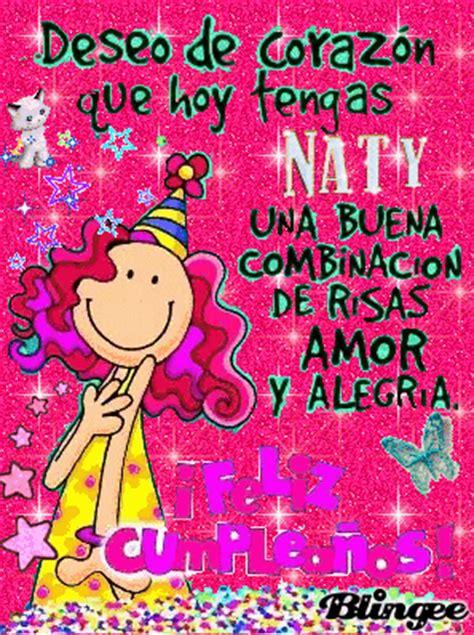 Imagenes De Feliz Cumpleaños Naty | feliz cumple naty fotograf 237 a 126777759 blingee com