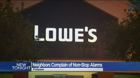 lowes folsom california why does the alarm keep going at at folsom lowe