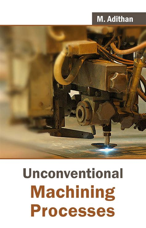unconventional machining processes ump books lecture notes marks  answers