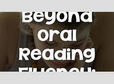 Beyond Oral Reading Fluency ~ Dig Deep Easycbm Reading Fluency