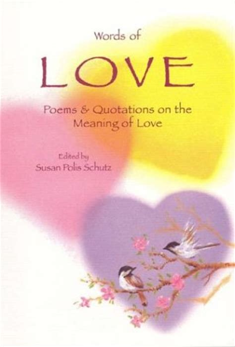 origin of the word love words of love poems quotations on the meaning of love