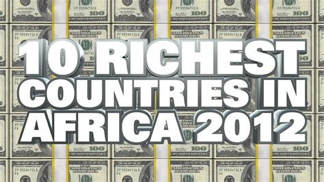 south africa is not the richest country of africa answers top 10 richest countries in africa 2012