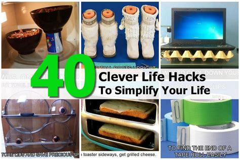 life hacks for home 40 clever life hacks to simplify your life