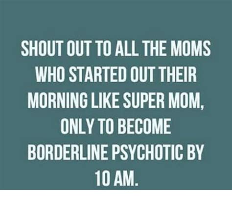 Super Mom Meme - shout out to all the moms who started outtheir morning