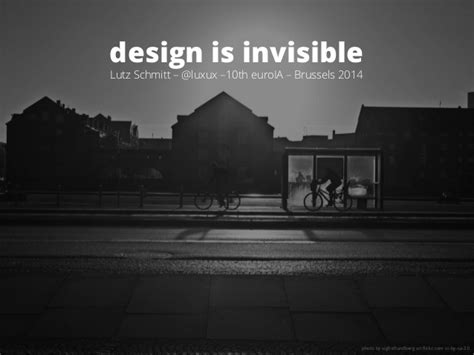 Design Is Invisible | design is invisible euroia 2014 brussels