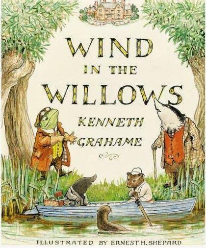 Behold The Wind behold the the wind in the willows by kenneth