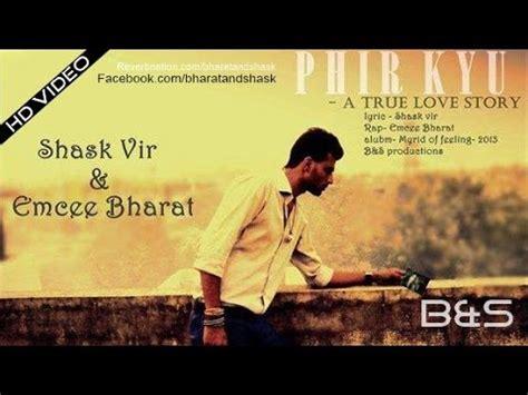 phir kyu   a true love story latest 2015 2016 new hindi sad song   youtube