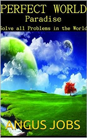 world problems books world paradise solve all problems in the world