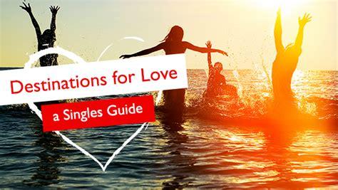 destinations  love  singles guide flight centre canada