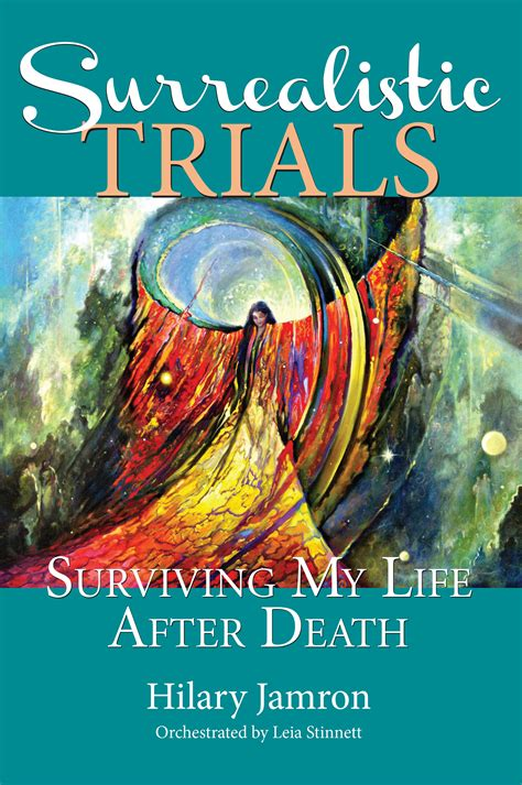 surviving the trials books surrealistic trials surviving my after light