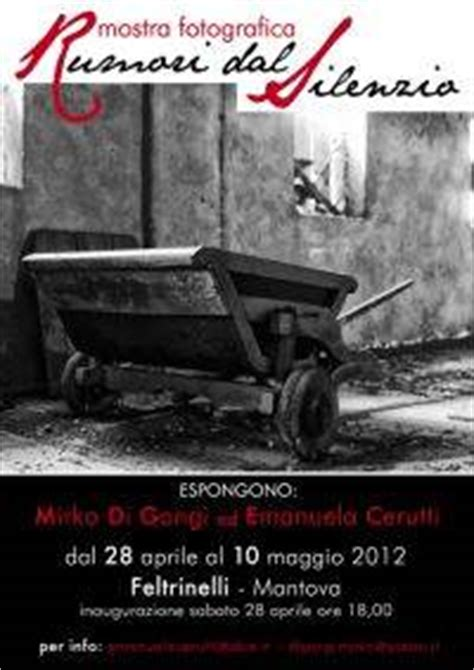 libreria feltrinelli mantova mostra fotografica quot rumori dal silenzio quot feltrinelli di