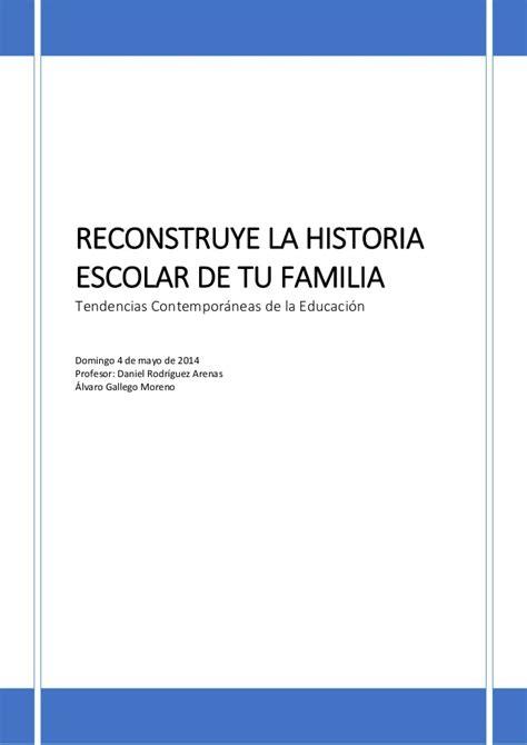 la historia de tu 8498891019 reconstruye la historia escolar de tu familia