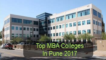 Mba In Information Technology Colleges In Pune by Top Mba Colleges In Pune 2017 List Rating