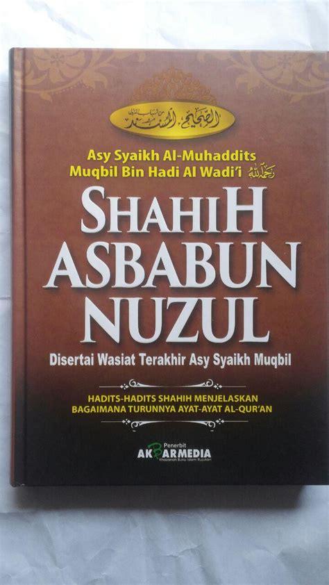Akbar Media Shalat Empat Mazhab buku shahih asbabun nuzul hadits shahih turunnya ayat al