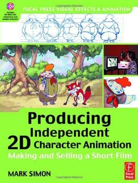 animation from concept to production books producing independent 2d character animation simon