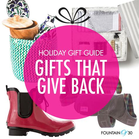 holiday gift guide gifts that give back fountainof30