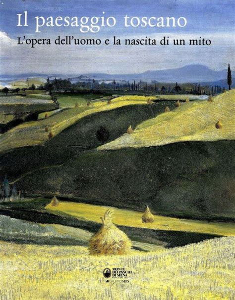 Libreria Della Spada I Paesaggio Toscano L Opera Dell