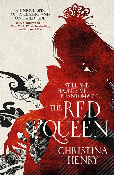 red queen chronicles of 1785653326 red queen christina henry del 2 i the chronicles of alice science fiction bokhandeln