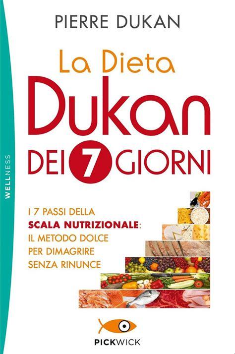 dieta dukan 72 alimenti fase attacco dieta dukan 7 giorni per dimagrire dissapore